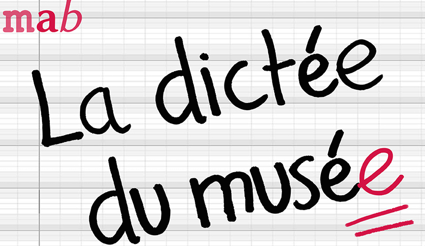 Musée Anne-de-Beaujeu : la dictée du musée !